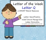 Letter of the Week:  Letter Q:  A SMART Board Resource