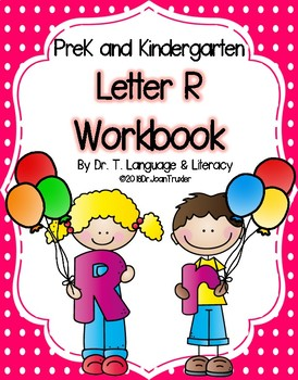 Letter of the Week:  Letter R Workbook (PreK & Kindergarten)