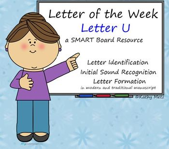 Letter of the Week:  Letter U:  A SMART Board Resource