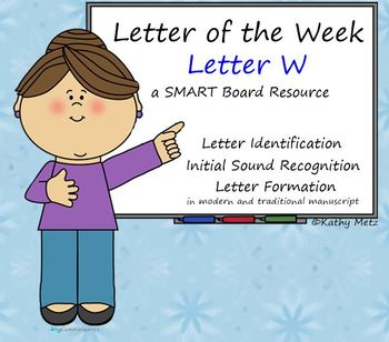 Letter of the Week:  Letter W:  A SMART Board Resource