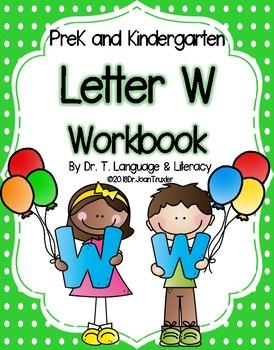 Letter of the Week:  Letter W Workbook (PreK & Kindergarten)