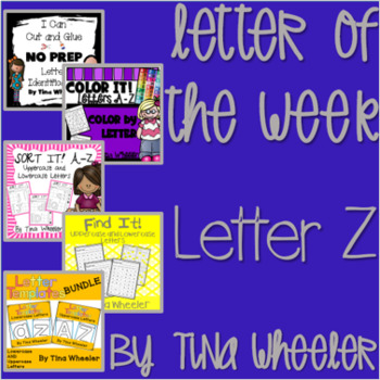 Letter of the Week ~ Letter Z ~ Set 1