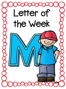 Letter of the Week- M