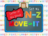 Letter of the Week MOVE IT - Set 2 N-Z