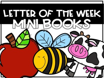 Letter of the Week Mini-Books- Letters A-Z