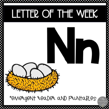 Letter of the Week ❤️ N Emergent Reader and Literacy Materials