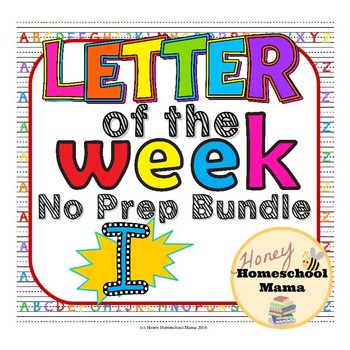 Letter of the Week - No Prep Print and Go Bundle for the Letter I - 40 Pages
