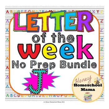 Letter of the Week - No Prep Print and Go Bundle for the Letter J - 40 Pages