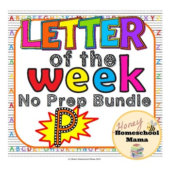 Letter of the Week - No Prep Print and Go Set for the Letter P - 40 Pages