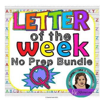 Letter of the Week - No Prep Print and Go Bundle for the Letter Q - 40 Pages