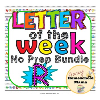 Letter of the Week - No Prep Print and Go Bundle for the Letter R - 40 Pages