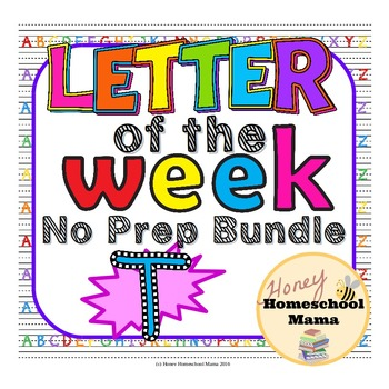 Letter of the Week - No Prep Print and Go Bundle for the Letter T - 40 Pages