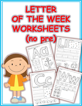 Letter of the Week No Prep Worksheets