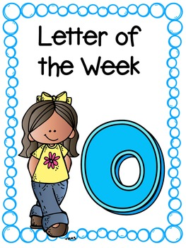 Letter of the Week- O