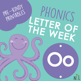 Letter of the Week - O - Phonic activities