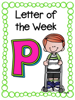 Letter of the Week- P