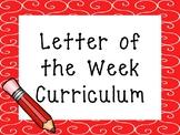 Letter of the Week Printable Curriculum. Preschool-PreK Literacy.