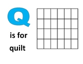 Letter of the Week - Q is for quilt