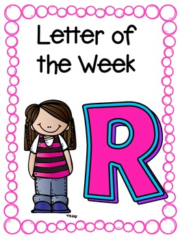 Letter of the Week- R
