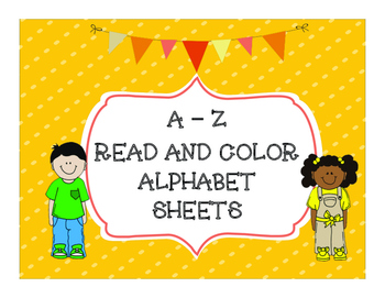 Alphabet Letter of the Week: Read and Color Alphabet Sheets