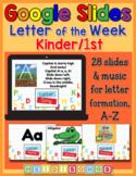 Letter of the Week Set for K/1st Grade -Digital - Google S