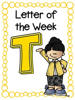 Letter of the Week- T