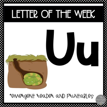Letter of the Week ❤️ U Emergent Reader and Literacy Materials
