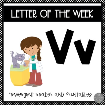 Letter of the Week ❤️ V Emergent Reader and Literacy Materials