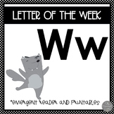 Letter of the Week ❤️ W Emergent Reader and Literacy Materials