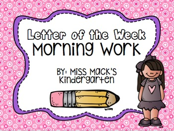 Letter of the Week Word Work {Tracing, Beginning Sounds, Matching}