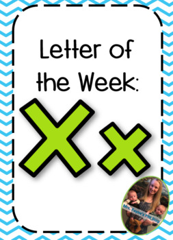 Letter of the Week: Xx