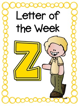 Letter of the Week- Z
