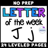 Letter of the week- J (leveled no prep worksheets)
