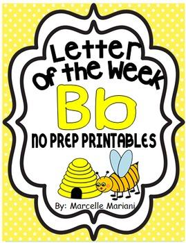 Letter of the week-LETTER B-NO PREP WORKSHEETS- LETTER B PACK