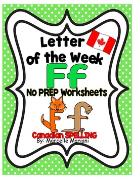 Letter of the week-LETTER F-NO PREP WORKSHEETS- CANADIAN SPELLING