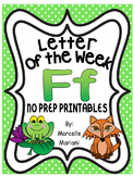 Letter of the week-LETTER F-NO PREP WORKSHEETS- LETTER F PACK