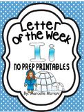 Letter of the week-LETTER I-NO PREP WORKSHEETS- LETTER I PACK