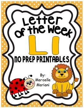 Letter of the week-LETTER L-NO PREP WORKSHEETS- LETTER L PACK