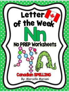 Letter of the week-LETTER N-NO PREP WORKSHEETS-CANADIAN SPELLING