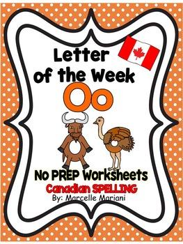 Letter of the week-LETTER O-NO PREP WORKSHEETS- CANADIAN SPELLING