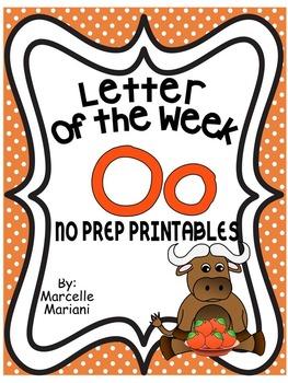 Letter of the week-LETTER O-NO PREP WORKSHEETS- LETTER O PACK