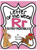 Letter of the week-LETTER R-NO PREP WORKSHEETS- LETTER R PACK