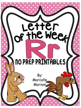 Letter of the week-LETTER R-NO PREP WORKSHEETS- LETTER R PACK