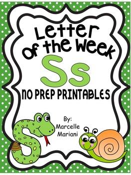 Letter of the week-LETTER S-NO PREP WORKSHEETS- LETTER S PACK