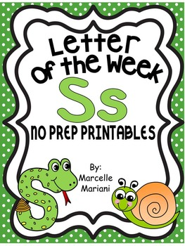 Letter of the week-LETTER S-NO PREP WORKSHEETS- LETTER S PACK