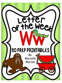 Letter of the week-LETTER W-NO PREP WORKSHEETS- LETTER W PACK