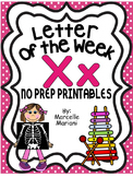 Letter of the week-LETTER X-NO PREP WORKSHEETS- LETTER X PACK