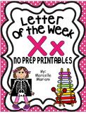 Letter of the week-LETTER X-NO PREP WORKSHEETS- LETTER X PACK