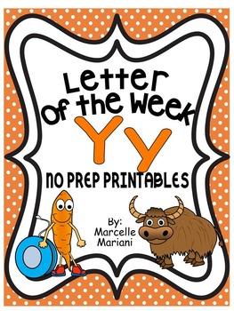 Letter of the week-LETTER Y-NO PREP WORKSHEETS- LETTER Y PACK