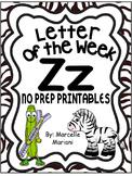 Letter of the week-LETTER Z-NO PREP WORKSHEETS- LETTER Z PACK